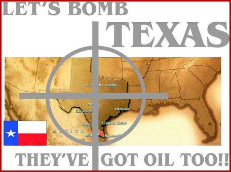 Let's bomb texas