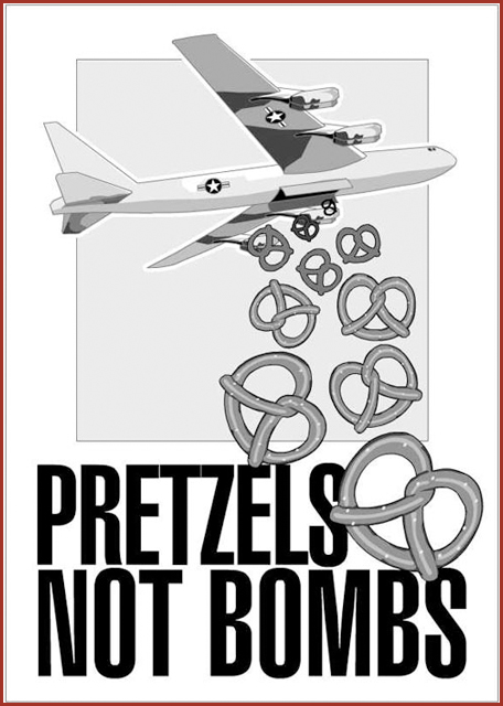 Pretzels not bombs